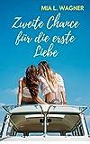 Zweite Chance für die erste Liebe: (Eine lesbische Kurzgeschichte) (German Edition)