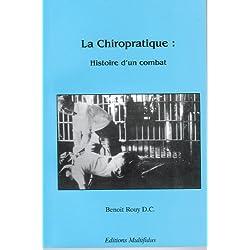 La Chiropratique : Histoire d'un combat
