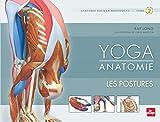Yoga anatomie Les postures - tome 2