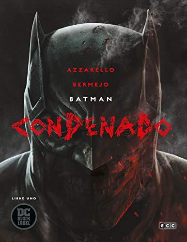 Batman: Condenado (O.C.): Batman: Condenado – Libro uno: 1 por Brian Azzarello