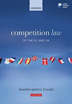 Competition Law of the EU and UK by [Colino, Sandra Marco]