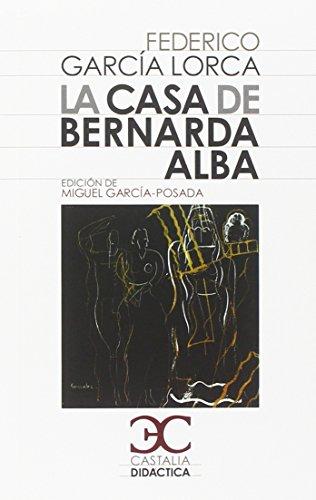 La casa de Bernarda Alba (Castalia Didactica) por Federico García Lorca