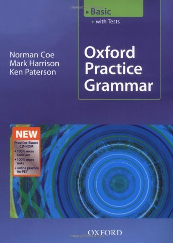 Oxford Practice Grammar Basic: With Key Practice-Boost CD-ROM Pack: With Key Practice-coost CD-ROM Pack Basic level by Coe, Norman, Harrison, Mark, Paterson, Ken (2008) Paperback