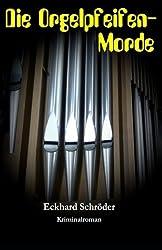 Die Orgelpfeifen-Morde