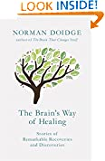 #6: The Brain's Way of Healing: Stories of Remarkable Recoveries and Discoveries