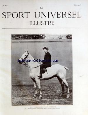 SPORT UNIVERSEL ILLUSTRE (LE) [No 512] du 03/06/1906 - PERCY WOODLAND LE JOCKEY D'OBSTACLES - LE TIR SUR OISEAUX ARTIFICIELS