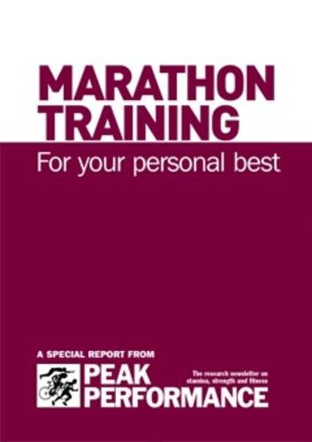 Marathon Training: for Your Personal Best