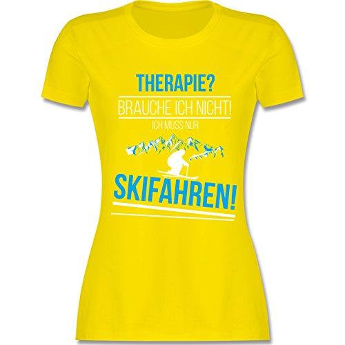 Wintersport - Therapie? Brauch Ich Nicht! Skifahren! - Damen T-Shirt Rundhals Lemon Gelb