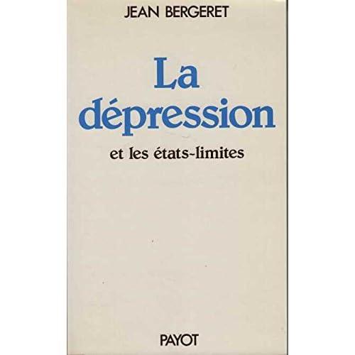 La dépression et les états-limites