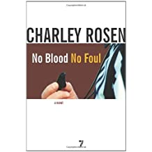 No Blood, No Foul: A Novel by Charley Rosen (2008-09-02)