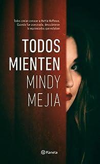 Todos mienten par Mindy Mejía