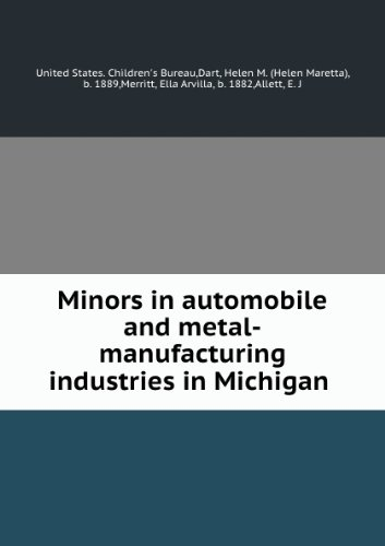 minors-in-automobile-and-metal-manufacturing-industries-in-michigan