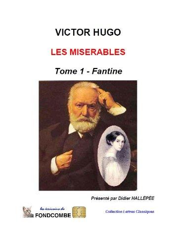 me 1 - Fantine (annoté) (Les Misérables - Texte intégral (annoté)) (French Edition) (Fantine)