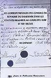 Les correspondances des Consuls du Royaume du Danemark dans les Etats du Maghreb au cours des XVIIIème et XIXème sièc