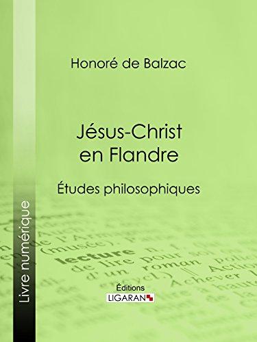 Jésus-Christ en Flandre par Honoré de Balzac