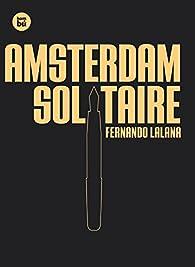Amsterdam Solitaire par  Fernando Lalana Josa