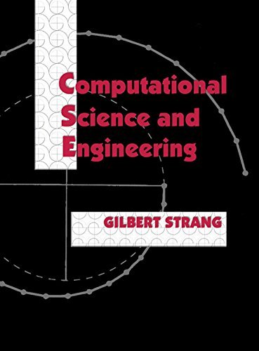 Computational Science and Engineering by Gilbert Strang (2007-11-01)