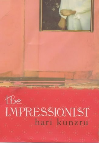The Impressionist by Hari Kunzru (2002-03-28)