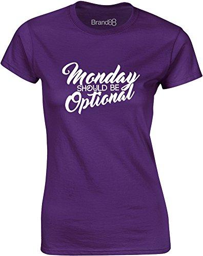 Brand88 - Monday Should be Optional, Gedruckt Frauen T-Shirt Lila/Weiß