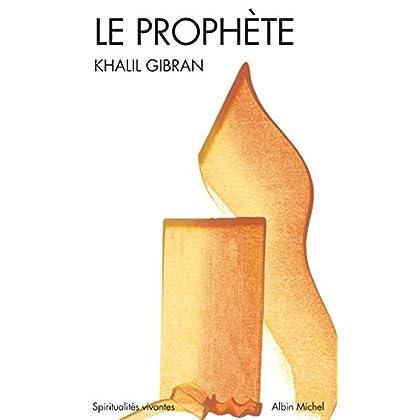 Le Prophète (Spiritualités vivantes Poche t. 81)