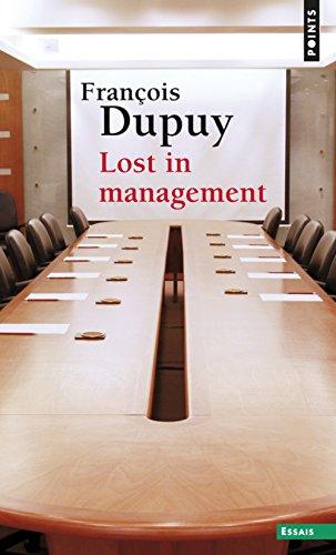 Lost in management. La vie quotidienne des entrepr