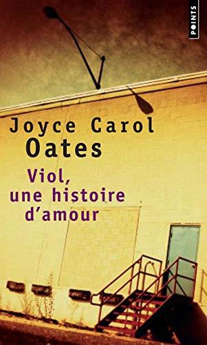 Viol, une histoire d'amour par Joyce carol Oates
