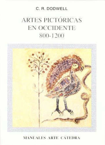 Descargar Libro Artes pictóricas en Occidente, 800-1200 (Manuales Arte Cátedra) de C. R. Dodwell