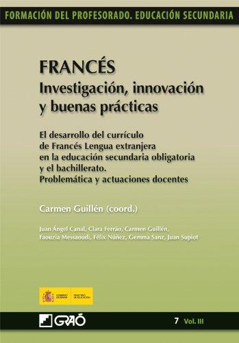 Francés. Investigación, innovación y buenas prácticas: 073 (Formacion Profesorado-E.Secun.)