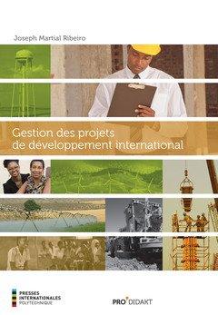 Gestion des projets de développement international par Joseph Martial Ribeiro