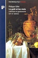 Le goût et les mots - Littérature et gastronomie (XIVème-XXème siècle)
