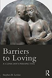 Barriers to Loving: A Clinician's Perspective