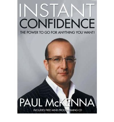 (Instant Confidence) By Paul McKenna (Author) Paperback on (Jan , 2006)