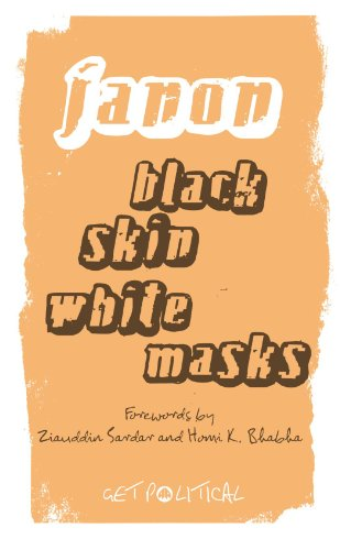 Black Skin, White Masks - New Edition (Get Political)