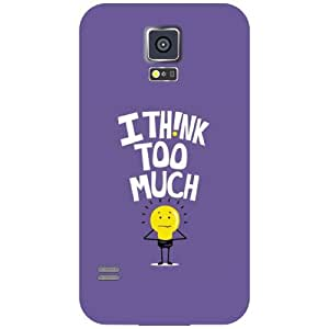 Samsung Galaxy S5 Back Cover - I Think Too Much Designer Cases