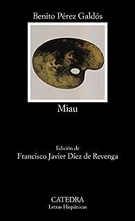 Miau par  Benito Pérez Galdós