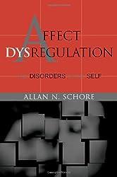 Affect Dysregulation & Disorder of the Self