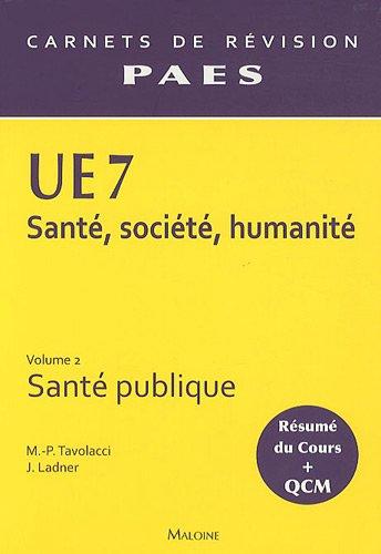 UE 7 Santé, société, humanité : Volume 2, Santé publique