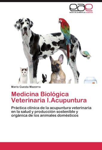 Medicina Biologica Veterinaria I.Acupuntura por Mario Cuesta Mazorra