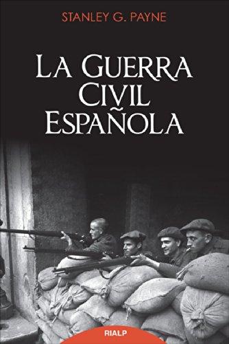 La Guerra Civil Española por Stanley G. Payne