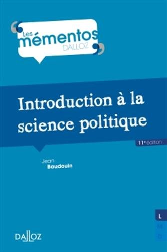 Introduction à la science politique - 11e éd. par Jean Baudouin