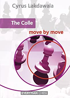 The Colle: Move by Move (English Edition) par [Lakdawala, Cyrus]