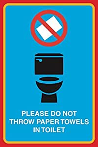Please Do Not Throw Paper Towels In Toilet Print Picture