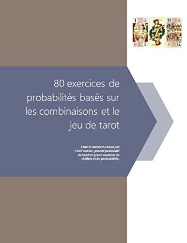 Couverture du livre 80 exercices de probabilités basés sur les combinaisons et le jeu de tarot