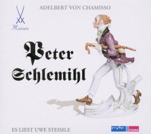 Uwe Steimle liest Peter Schlemihl: Lesung nach einer Novelle von Adalbert von Chamisso