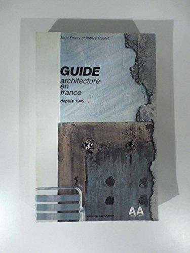 Guide architecture en France depuis 1945 par Emery