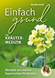 Einfach gsund mit Kräutermedizin (Amazon.de)