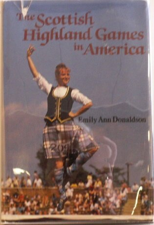 Scottish Highland Games in the Us por Emily Ann Donaldson