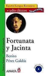 Fortunata Y Jacinta + CD (Clasicos Breves) by Benito Perez Galdos (2008-11-01)