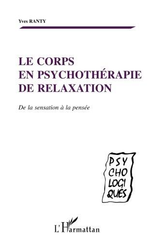le-corps-en-psychothrapie-de-relaxation-de-la-sensation-a-la-pensee