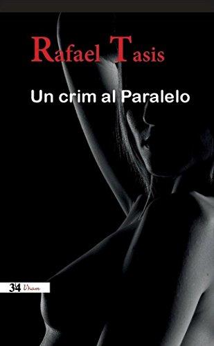 Un crim al Paralelo (Nova edició)